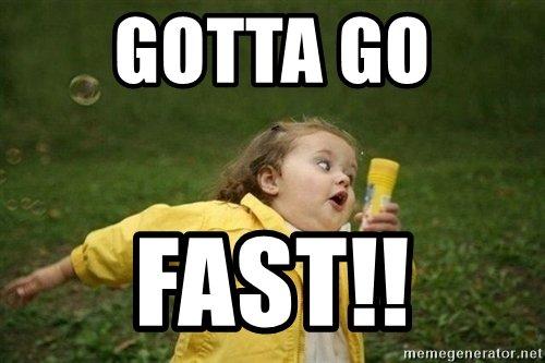 gotta-go-fast